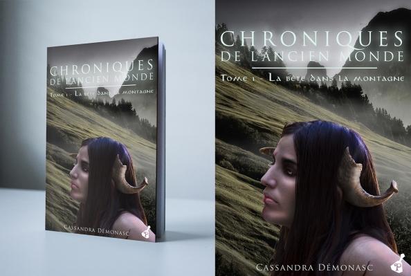 Chroniques de l'ancien monde, tome 1: La bête dans la montagne de Cassandra Démonasc - Editions Poivrot