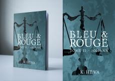 Bleu&Rouge tome II : Johann par K.Héva