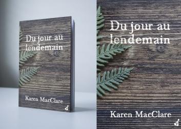Du jour au lendemain de Karen MacClare - Editions Poivrot