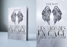 Les mondes en cage, livre II : Solstice d'hiver de Julie Horn